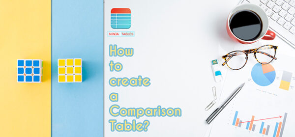 How to create a Comparison Table in WordPress Using Ninja Tables