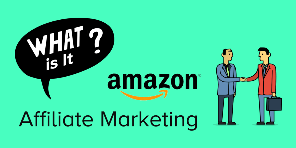what is Amazon affiliate marketing (for dummies)
